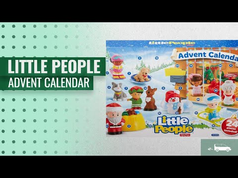 Little People Advent Calendar [2018] & More | Hot Christmas Trends