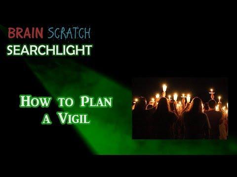 How to Plan a Vigil on BrainScratch Searchlight