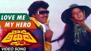 Love me my hero Full Song    Rowdy Alludu Telugu Movie    Chiranjeevi, Shobhana,