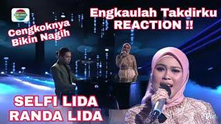Download SELFI LIDA DAN RANDA LIDA - ENGKAULAH TAKDIRKU REACTION