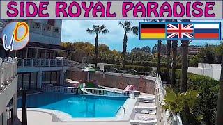Side Royal Paradise Обзор отеля Overview of the hotel Überblick über das Hotel