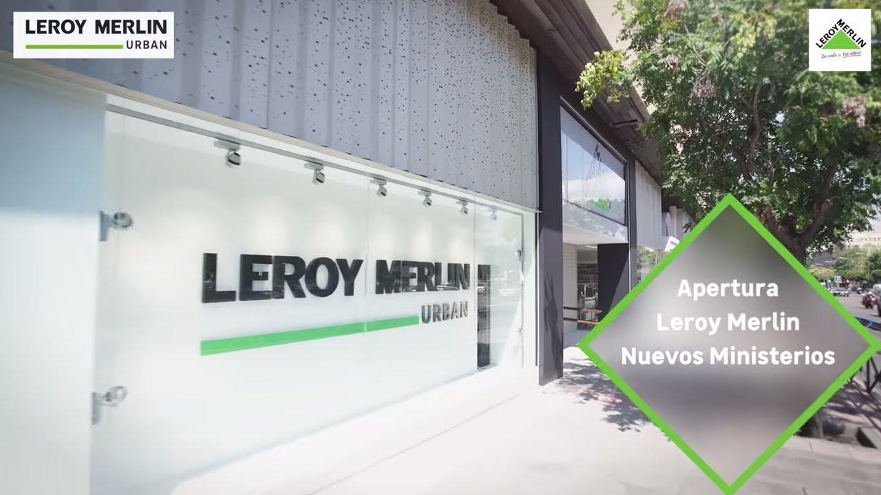 apertura leroy merlin nuevos ministerios leroy merlin