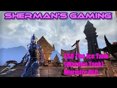 ESO The Ice Tank (Warden Tank) Murmire DLC.