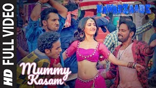Mummy Kasam Full Video | NAWABZAADE | Raghav | Punit | Dharmesh | Sanjeeda | Gurinder | Payal  |Ikka