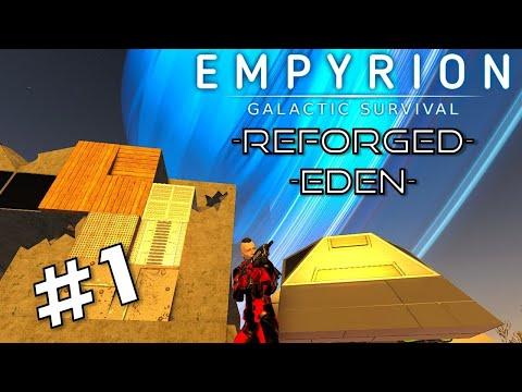 A NEW START | Empyrion Galactic Survival Reforged Eden | Episode 1