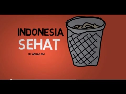 Indonesia Sehat Buang sampah pada tempatnya