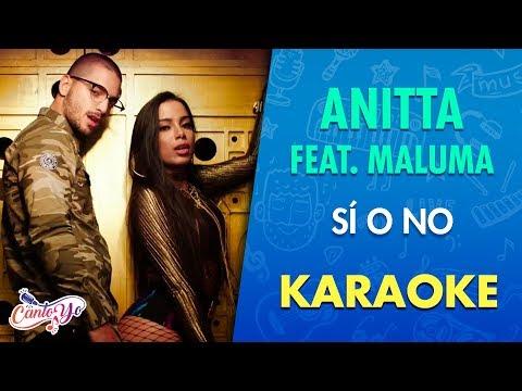 Anitta - Sí o No feat. Maluma (Karaoke) | CantoYo