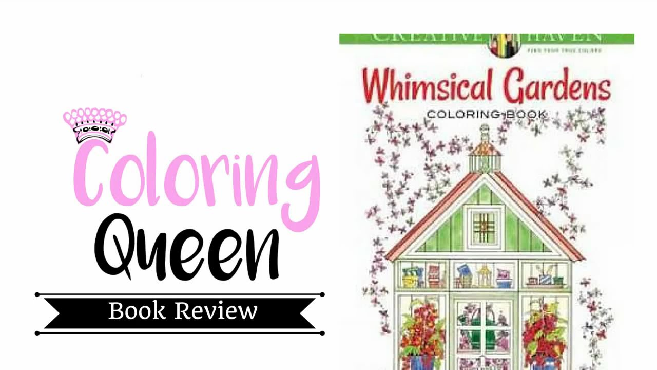 Whimsical Gardens - Adult Coloring Book Review - YouTube