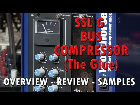 SSL G Stereo Buss Compressor MK II 500 Series Module Review With Samples