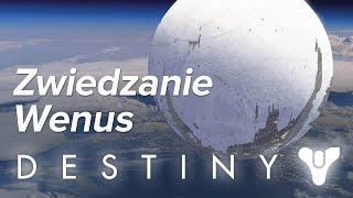 Destiny - Zwiedzanie Wenus
