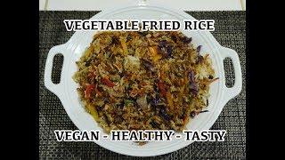 Vegan Recipes - Vegetable Fried Rice - Easy Tasty Healthy