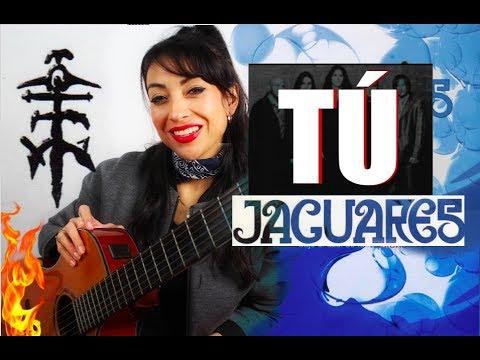 JAGUARES – TÚ (Cover: CLAUZEN VILLARREAL)