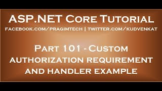 Custom authorization requirement and handler example in asp net core