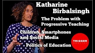 Katharine Birbalsingh on the Failure of Progressive Education