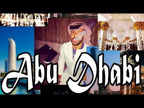 VLOG TRAVEL GUIDE ABU DHABI UNITED ARAB EMIRATES UAE