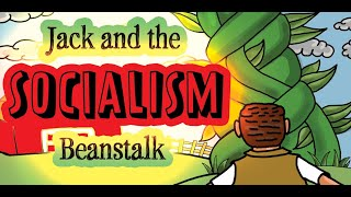 Jack and the Magic Socialist Beanstalk (Book Reading)