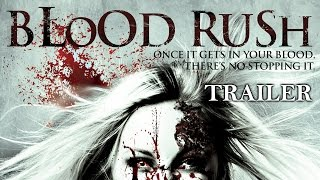 Blood Rush | Full Movie English 2015 | Horror - Trailer