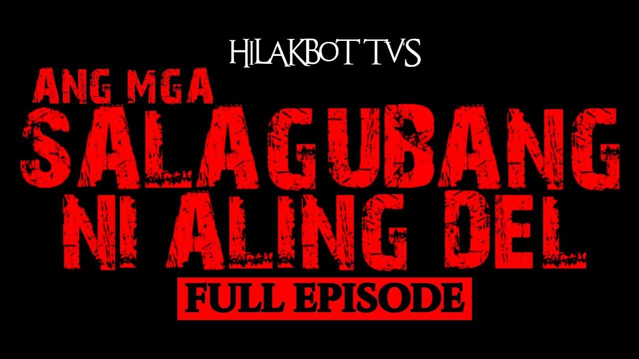 Download Kwentong Aswang - Inspired by True Story - MGA SALAGUBANG NI ALING DEL FULL EPISODE | Aswang Serye