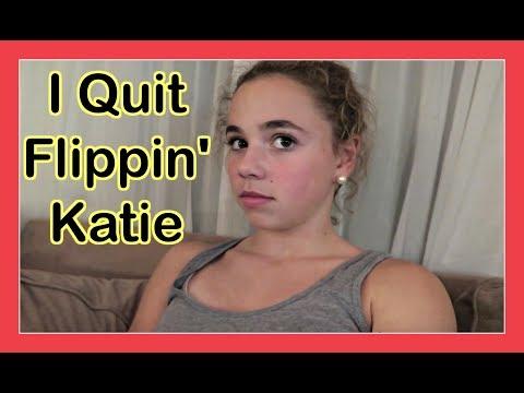 I QUIT FLIPPIN' KATIE | Flippin' Katie