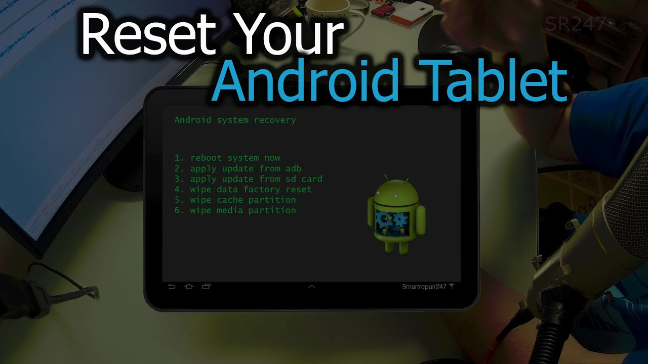 How To Reset Your Android Tablet - JustDIYit