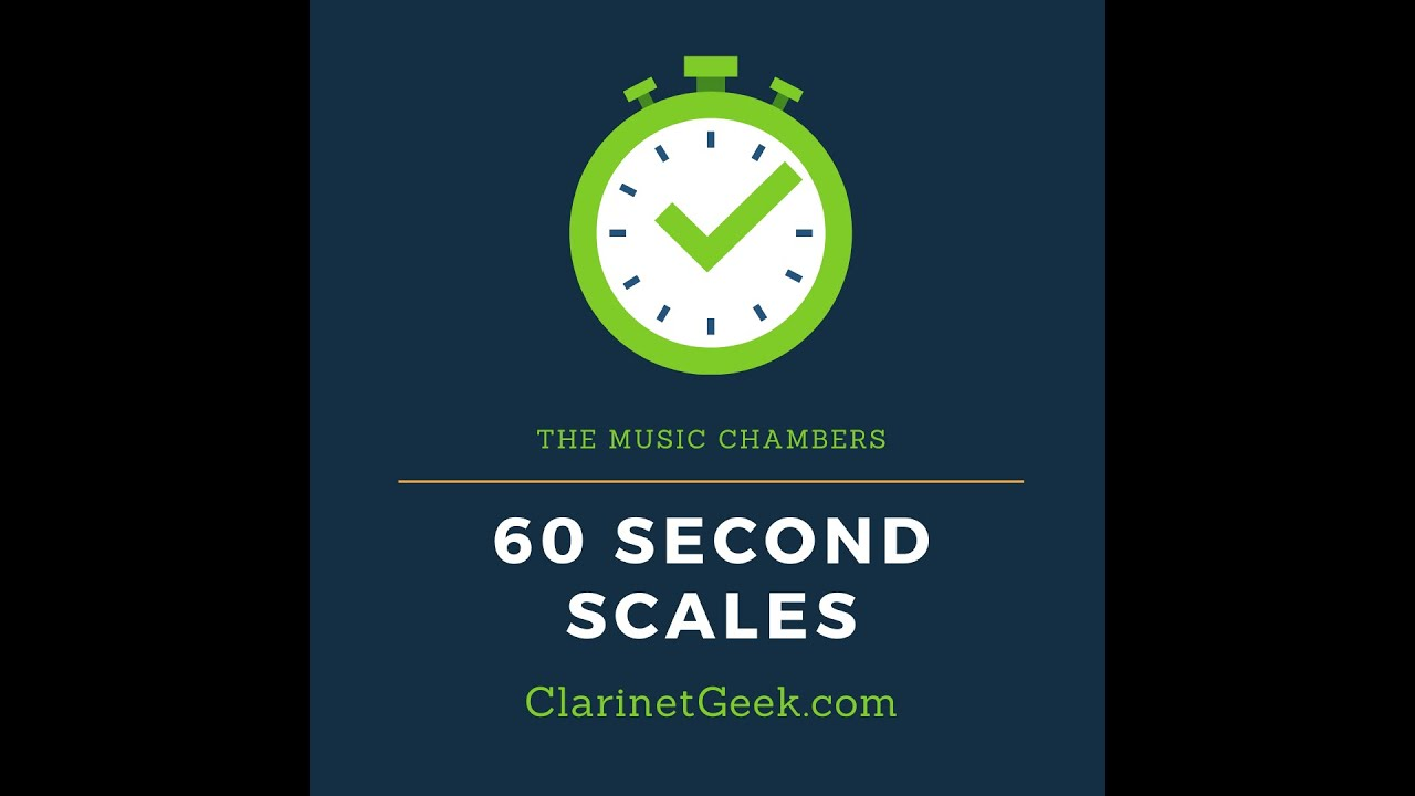 60 Second Scales- C Major for Clarinet