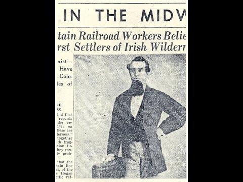 The Irish Wilderness; Railroad; civil war: Mark Twain Forest; Rev. Hogan; MO. Irish part 7