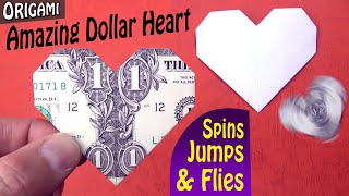 The Amazing Dollar Heart - Spins, Jumps and Flies! - Origami