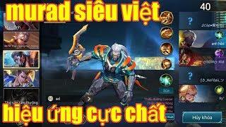 Liên Quân Mobile _ Murad Siêu Việt Cực Chất Với Hàng Loạt Hiệu Ứng | Có Đáng Để Mua ?