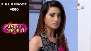 Ishq Mein Marjawan - Full Episode 260 - With English Subtitles