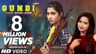 Ruchika Jangid &quot GUNDI&quot Latest Haryanvi Song Feat Sonika Singh Aashu Malik Haryanvi 2019
