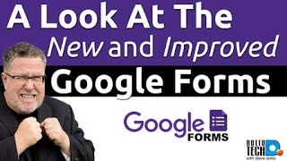 Google Forms New Look- 2016 Update