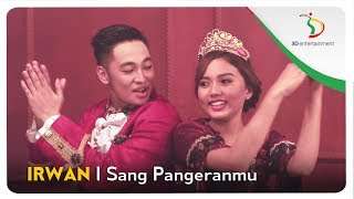 Irwan - Sang Pangeranmu | Official Video Clip