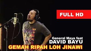 General Maya feat David Bayu - Gemah Ripah Loh Jinawi - Video Lirik