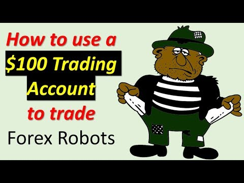 how-to-trade-forex-robots-with-only-$100-in-your-forex-broker-account.-size-does-not-matter-anymore.
