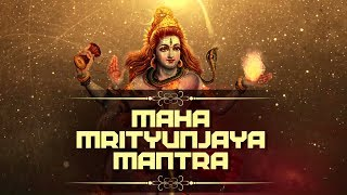 MAHA MRITYUNJAYA MANTRA || OM TRYAMBAKAM YAJAMAHE || MOST POWERFUL MANTRA OF LORD SHIVA