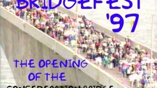 Compass Bridgefest '97  June 2, 1997 Confederation Bridge, Pei