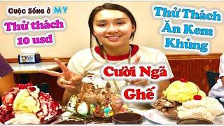 ❀//Vlog 228// Thử Thách Ăn Kem Khủng Cười Ngã Ghế  - Thử Thách 10 USD Cho Ly Socola - Hội Mê Kem