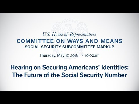 Hearing on Securing Americans' Identities: The Future of the Social Security Number