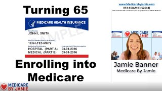 Medicare Sign Up: EnroĮling in Medicare at 65