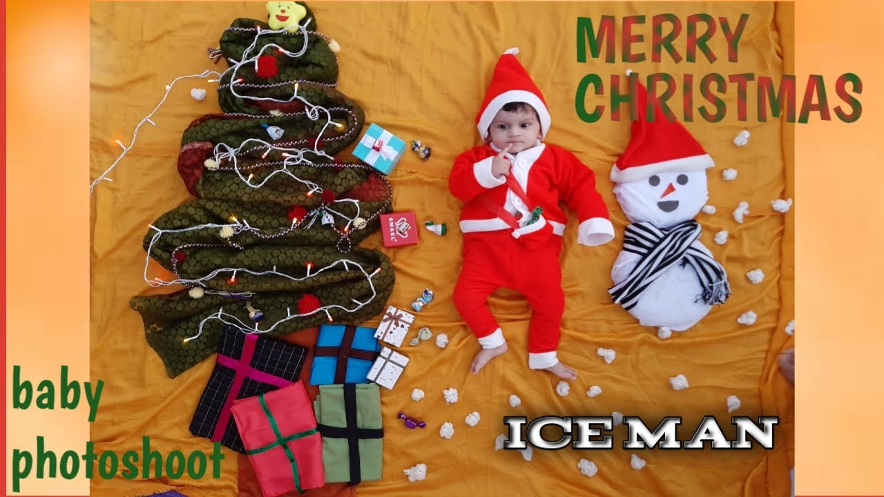 Christmas Theme Baby Photography Ideas Baby Photoshoot At Home Santa Claus Ice Man Youtube