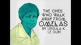 Los Que Se Alejan De Omelas De Ursula K Le Guin Audio Relato