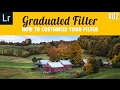 Graduated Filter 02 in Lightroom, How to customize it