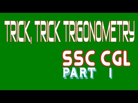 Tricks and Shortcuts Trigonometry SSC CGL  Advance Maths, Part 1