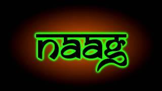 Naag - Dhol Mix