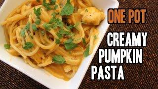 One Pot Creamy Pumpkin Pasta With Chicken