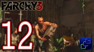 Far Cry 3 Walkthrough - Part 12 - Chapter 4: Break In