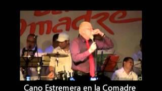 Medley Rolando la serie. Cano Estremera en La Comadre Club.