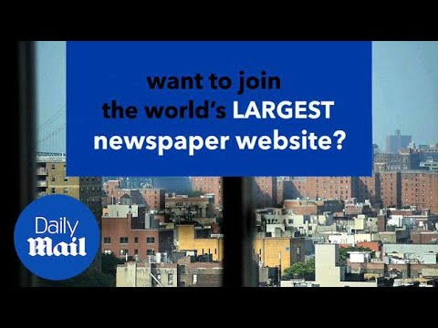 Want to join the world's LARGEST newspaper website? - Daily Mail