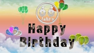 Happy Birthday 66 Jahre Geburtstag Video 66 Jahre Happy Birthday to You