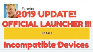 2019 UPDATE !!! How To Get Fortnite on Incompatible Devices.